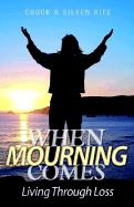 When Mourning Comes Living Through Loss