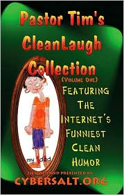 Pastor Tim's Cleanlaugh Collection - Tim Davis, CYBERSALT.ORG (Editor)