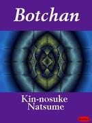 Kin-nosuke Natsume: Botchan