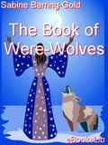 The Book of Were-Wolves - Barring-Gold, Sabine