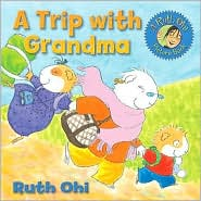 A Trip with Grandma - Ruth Ohi