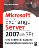 Microsoft Exchange Server 2007 with SP1 - Tony Redmond