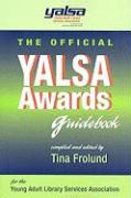 The Official YALSA Awards Guidebook