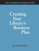 Creating Your Library's Business Plan - Joy H.P. Harriman