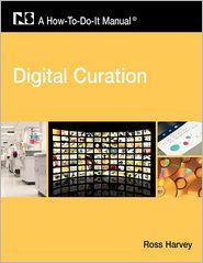 Digital Curation - Ross Harvey