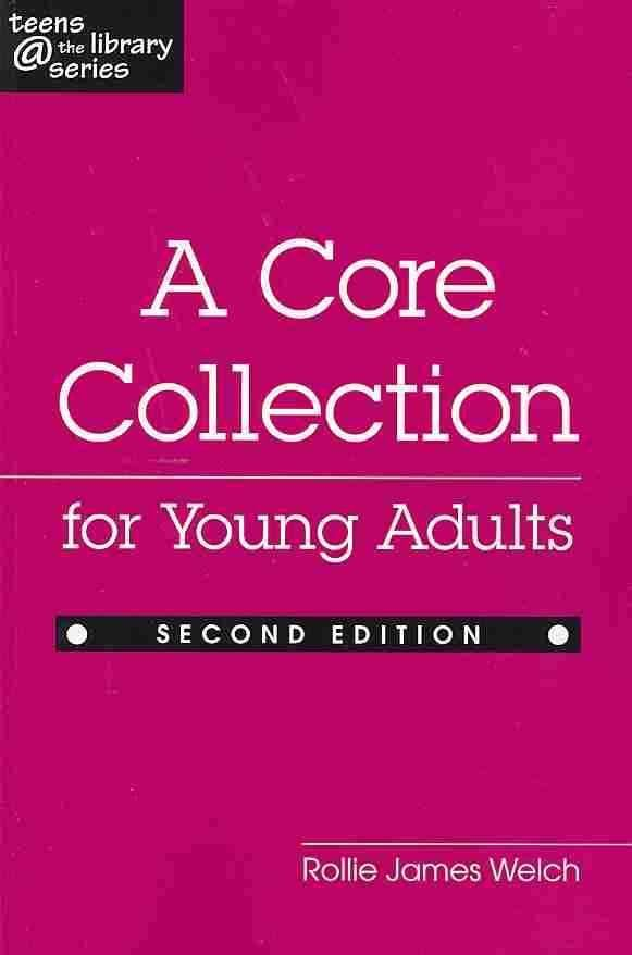 Core Collection for Young Adults - Rollie James Welch