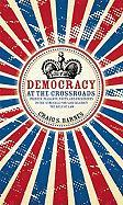 Democracy at the Crossroads: Princes, Peasants, Poets, and Presidents in the Struggle for (and Against) the Rule of Law