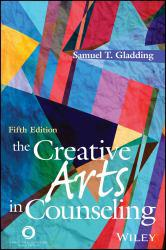 Creative Arts in Counseling - Samuel T. Gladding