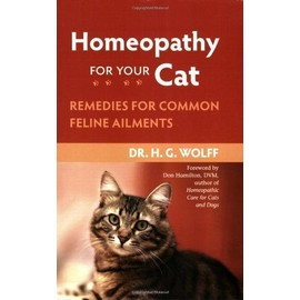 Homeopathy for Your Cat - H.G. Wolff