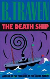 The Death Ship - Traven, B. / West, John Anthony