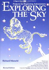Exploring the Sky: Projects for Beginning Astronomers - Moeschi, Richard