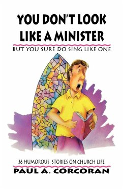 You Don't Look Like a Minister: But You Sure Do Sing Like One - Corcoran, Paul