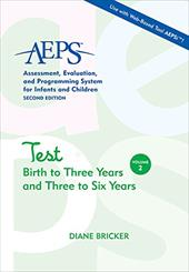 AEPS Test Birth to Three Years and Three to Six Years - Bricker, Diane / Capt, Betty / Pretti-Frontczak, Kristie