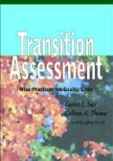 Transition Assessment: Wise Practices for Quality Lives