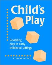 Child's Play - Dau, Elizabeth