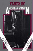 Plays by American Women: 1900-1930