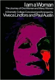 I Am a Woman - Concept by Viveca Lindfors, Paul Austin (Editor)