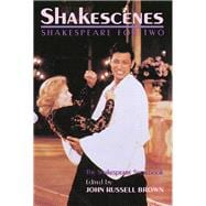 Shakescenes: Shakespeare for Two - Brown, John Russell