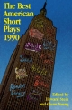 Best American Short Plays of 1990 - Howard Stein; Glenn Young