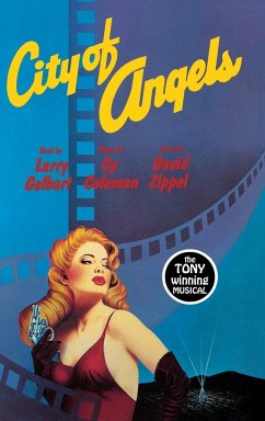 City of Angels the Tony Winning Musical - Gelbart, Larry Coleman, Cy Zippel, David