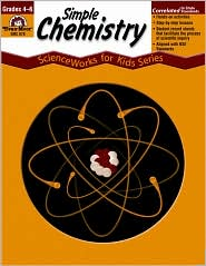 Simple Chemistry - Evan-Moor Educational Publishers, Rose Farinelli