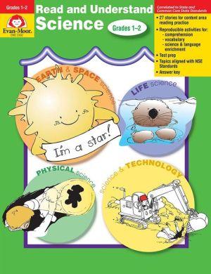Read & Understand Science Grades 1-2 - Evan-Moor Educational Publishers, Manufactured by Evan-Moor Educational Publishing