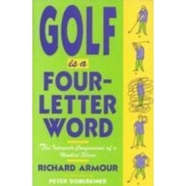 Golf is a Four-Letter Word - Richard Armour