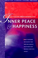 Effective Meditations for Inner Peace and Happiness