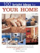 100 Bright Ideas for Your Home