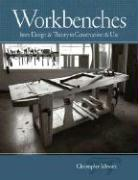 Workbenches: From Design & Theory to Construction & Use