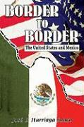 Border to Border: The United States and Mexico