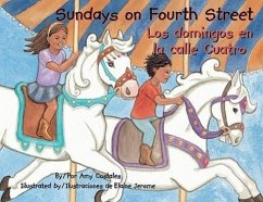 Sundays on Fourth Street/Los Domingos En La Calle Cuatro - Costales, Amy