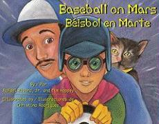 Baseball on Mars/Beisbol En Marte