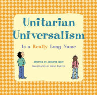 Unitarian Universalism Is a Really Long Name - Anne Carter