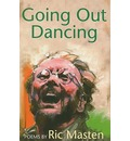 Going Out Dancing - Ric Masten
