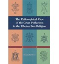 The Philosophical View Of The Great Perfection In The Tibetan Bon Religion - Donatella Rossi