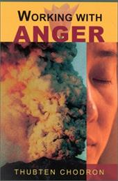 Working with Anger - Chodron, Thubten / Thubten Chodron
