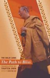 The Path to Bliss - Dalai Lama / Cox, Christine / Jinpa, Thupten