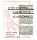 Landscape Ecology Principles in Landscape Architecture and Land-use Planning - Wenche E. Dramstad