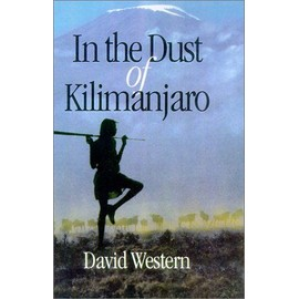 In The Dust Of Kilimanjaro A Shearwater Book - David Western