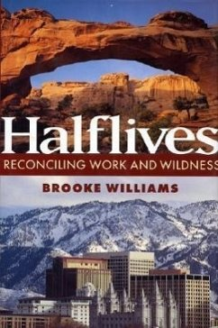 Halflives: My Life in the Sierra Club - Williams, Brooke