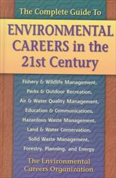 The Complete Guide to Environmental Careers in the 21st Century - Heizman, Sam / Doyle, Kevin / Environmental Careers Organization