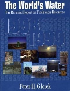 The World's Water 1998-1999: The Biennial Report on Freshwater Resources - Herausgeber: Gleick, Peter H.