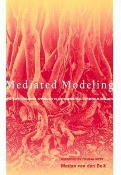 Mediated Modeling: A System Dynamics Approach to Environmental Consensus Building - Van Den Belt, Marjan