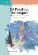 Oil Painting Techniques: Learn How to Create Dynamic Textures with the Versatile Painting Knife (Artist's Library)
