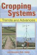 Cropping Systems: Trends and Advances
