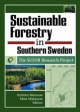 Sustainable Forestry in Southern Sweden - Kristina Blennow; Mats Niklasson