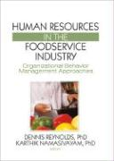 Human Resources in the Foodservice Industry: Organizational Behavior Management Approaches