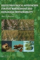 Biotechnological Approaches for Pest Management and Ecological Sustainability - Hari C. Sharma