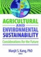 Agricultural and Environmental Sustainability - Manjit S. Kang